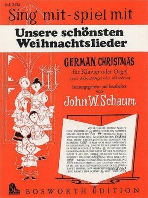 Sing mit spiel mit Unsere schönsten Weihnachtslieder für Klavier (Orgel)