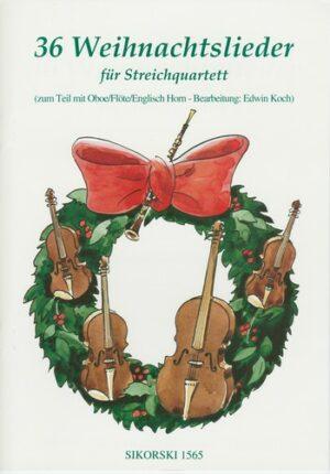 36 Weihnachtslieder für Streichquartett (Oboe, Flöte, Englischhorn ad lib) Stimmen