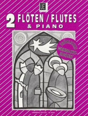 Fröhliches Weihnachtskonzert für 2 Flöten (Violinen) und Klavier