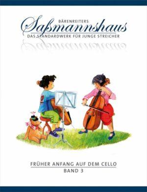 Sassmannshaus, Egon Früher Anfang auf dem Cello Band 3 für Violoncello Neuausgabe 2008
