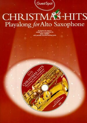 Christmas Hits (+CD): for alto saxophone Guest Spot Playalong