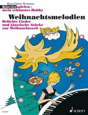 Klavier spielen mein schönstes Hobby - Weihnachtsmelodien für Klavier