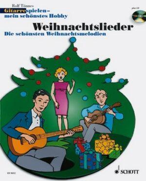 Gitarre spielen mein schönstes Hobby - Weihnachtslieder (+CD) für Gitarre