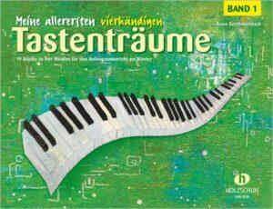 Meine allerersten vierhändigen Tastenträume Band 1 für Klavier zu 4 Händen Spielpartitur