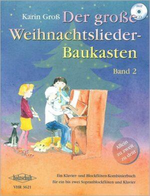 Der große Weihnachtslieder- Baukasten Band 2 (+CD) für Klavier und 2 Sopranblockflöten ad lib.