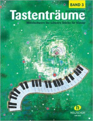 Tastenträume Band 3 für Klavier