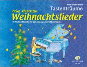 Tastenträume - Meine allerersten Weihnachtslieder für Klavier