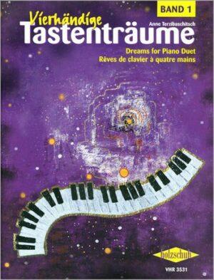 Vierhändige Tastenträume Band 1 für Klavier zu 4 Händen Spielpartitur
