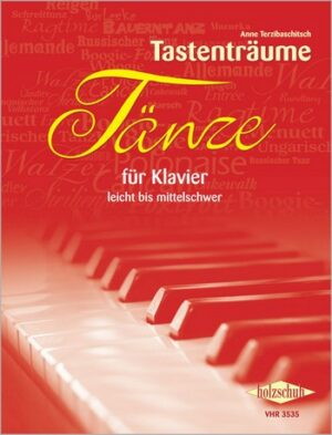 Tastenträume - Tänze für Klavier zu 2-4 Händen Spielpartitur
