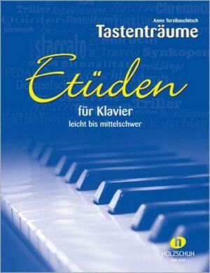 Tastenträume - Etüden für Klavier