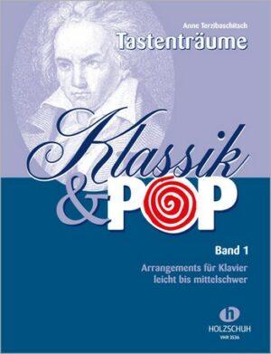 Tastenträume - Klassik und Pop Band 1 für Klavier
