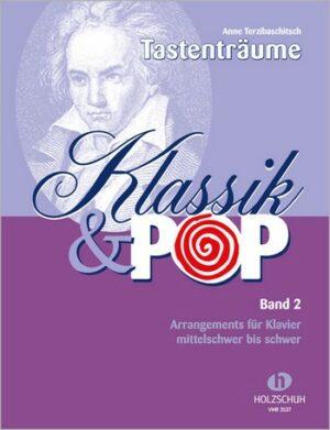 Tastenträume - Klassik und Pop Band 2 für Klavier