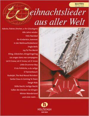 Weihnachtslieder aus aller Welt für Flöte (solo/Duett)
