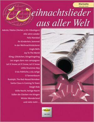 Weihnachtslieder aus aller Welt für Klarinette