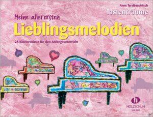 Tastenträume - Meine allerersten Lieblingsmelodien für Klavier