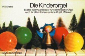 Die Kinderorgel Leichte Weihnachtslieder (1 Manual)