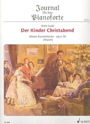 Der Kinder Christabend op.36 für Klavier