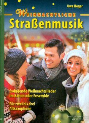 Weihnachtliche Straßenmusik für 2-3 Instrumente (Ensemble) Spielpartitur Altsaxophon