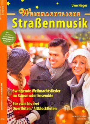 Weihnachtliche Straßenmusik für 2-3 Instrumente (Ensemble) Spielpartitur Flöte (Altblockflöte)