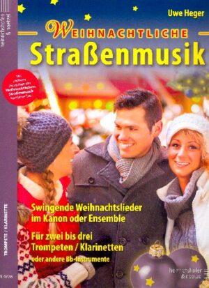 Weihnachtliche Straßenmusik für 2-3 Instrumente in B (Trompeten/Klarinetten) Spielpartitur