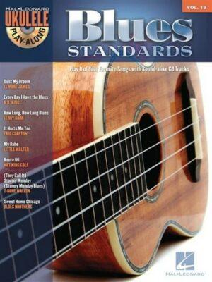 Blues Standards (+CD): songbook melody line/lyrics/uke chords ukulele playalong vol.19