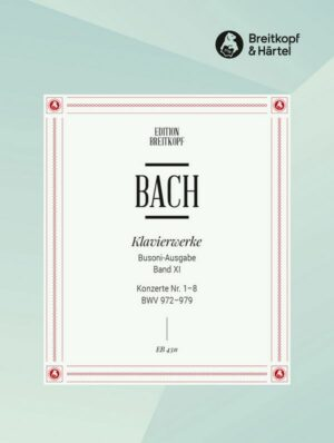 Bach, Johann Sebastian Konzerte nach verschiedenen Meistern Nr.1-8 BWV972-979 für Klavier