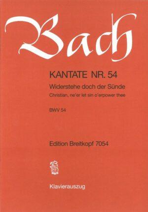 Bach, Johann Sebastian Widerstehe doch der Sünde Kantate Nr.54 BWV54 Klavierauszug (dt/en)
