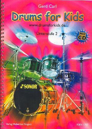 Carl, Gerd Drums for Kids (+CD) Schule für Schlagzeug Unterstufe 2