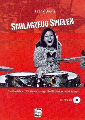Bruns, Frank Schlagzeug spielen (+MP3-CD) für Schlagzeug