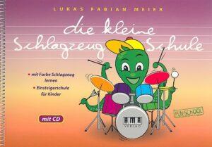 Meier, Lukas Fabian Die kleine Schlagzeug-Schule (+CD)